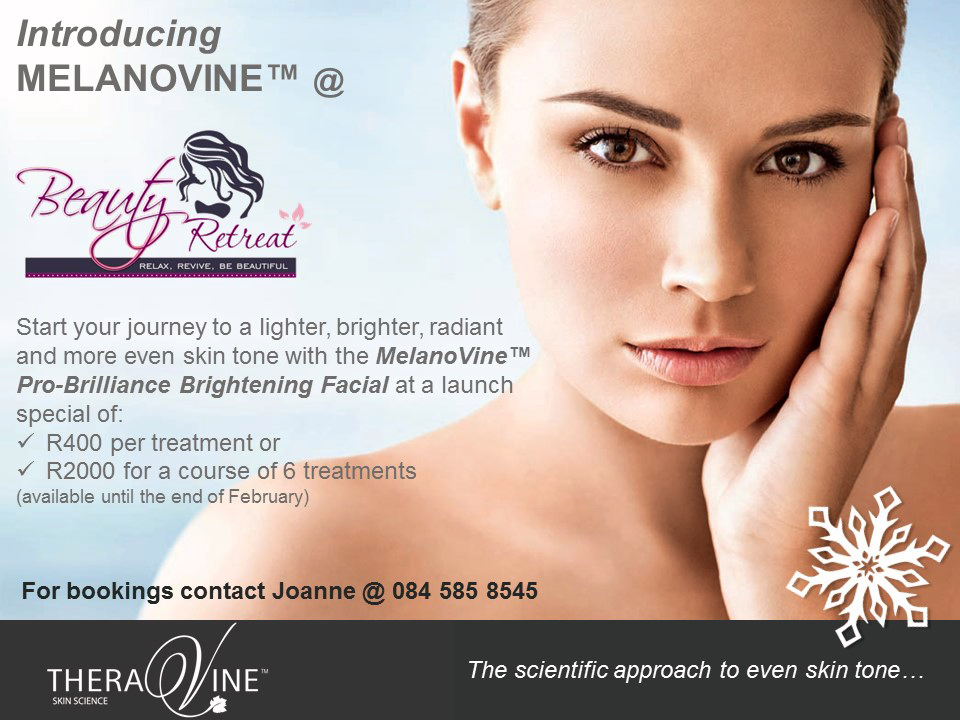 Introducing MelanoVine - at Beauty Retreat